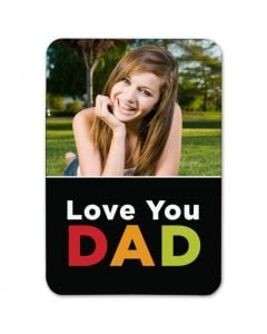 Love You Dad 2.5X3.5 Magnet